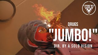 """DRUGS - """"Jumbo!"""" (Official Video) 