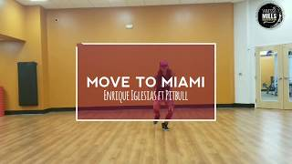 Move to Miami - Enrique Iglesias ft Pitbull - Choreography by Vanessa M.