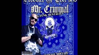 Mr  Criminal   Gangster Shit G Funk Remix  Product Of Tha 90s