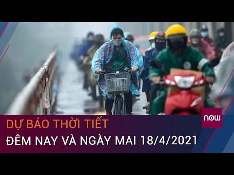 Dự báo thời tiết đêm nay và ngày mai 18/4/2021: Hà Nội tiếp tục mưa dông | VTC Now