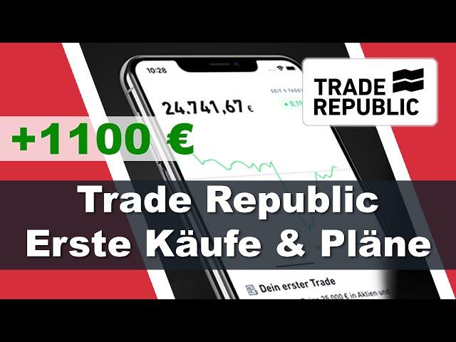 Trade Republic 📈 Meine Meinung, erste Transaktionen & neue Sparpläne