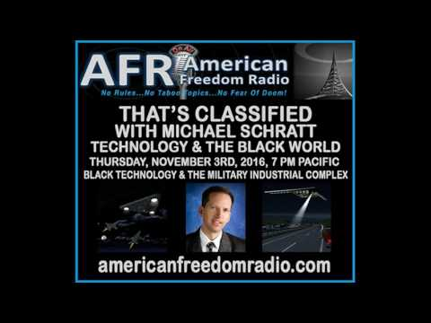 Anti-Gravity Research, Black Projects Fraud, Waste And Abuse. That's Classified with Michael Schratt