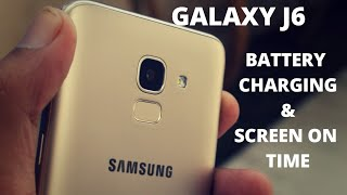Samsung Galaxy J6 ( Infinity Display ) Battery Charging Time & Screen On Time