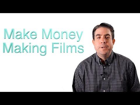 Make Money Making Films