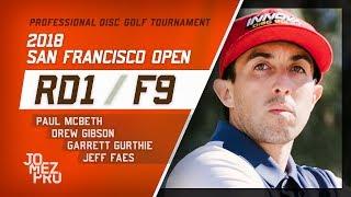 2018 San Francisco Open | Rd1, F9, MPO ...