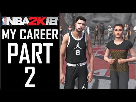 "NBA 2K18 - My Career - Let's Play - Part 2 - ""The Proving Ground"""