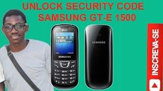 Desbloquear Código de segurança Samsung GT - E1500, GT -E1207 E MAIS....