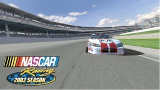 Playing NASCAR Racing 2003 Season! (NR2003)
