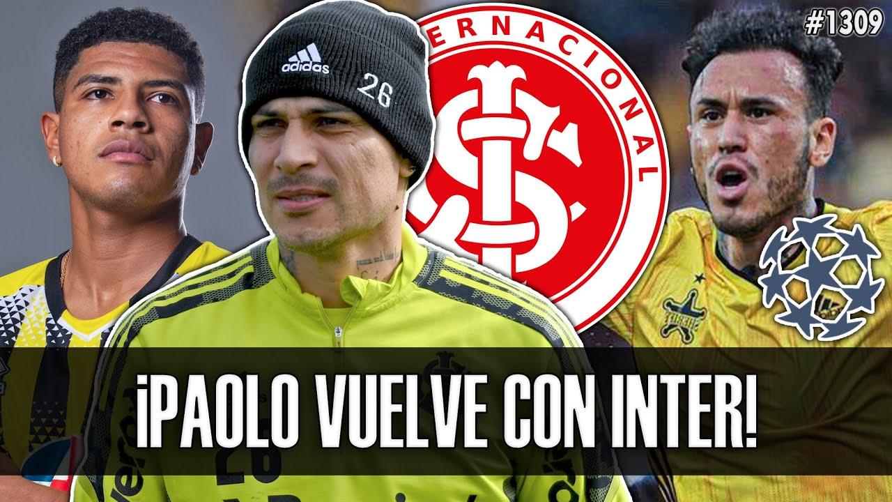 🔥 ¡PAOLO GUERRERO VUELVE con INTER tras LESIÓN!   GUSTAVO DULANTO GOL CHAMPIONS   WILDER CARTAGENA