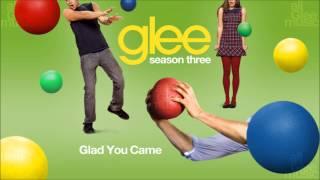 Glad You Came | Glee [HD FULL STUDIO]
