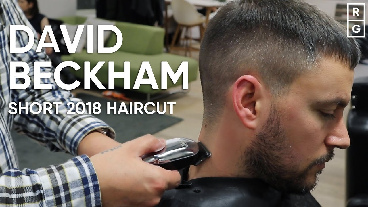 David Beckham New Short 2018 Haircut Inspired Hairstyle Youtube