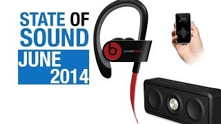 State Of Sound - June 2014 - Grado e series, Geek Wave portable player & more!