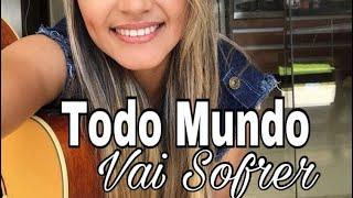 Baixar Todo mundo vai sofrer Marília Mendonça Cover Jaqueline Maia