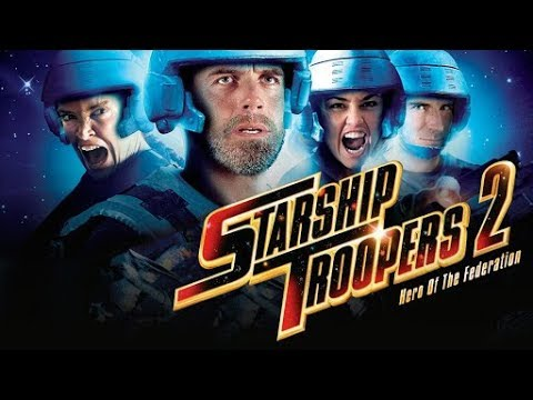 Starship Troopers 2: Hero Of  The Federation - Entire Movie In HD!!!!!