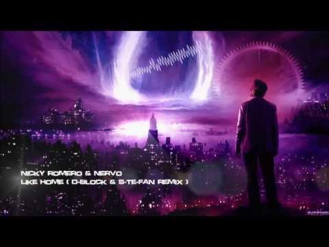 Nicky Romero & Nervo - Like Home (D-Block & S-te-Fan Remix) [HQ Original]