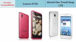 Lenovo S720 & Alcatel One Touch Snap LTE, Quick Full Specs Comparison
