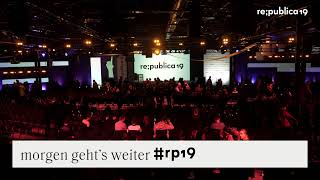 re:publica 2019 | tl;dr | Stage 1 - Day 1 - ENGLISH