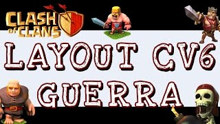 Layout CV6 Guerra | Clash of Clans Layout TH6 WAR