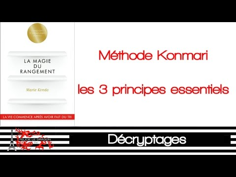 3 principes de la magie du rangement de marie kondo youtube
