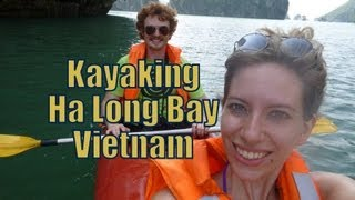 Kayaking along scenic Ha Long Bay, Vietnam Travel Video | Adventure travel & sports in Vietnam