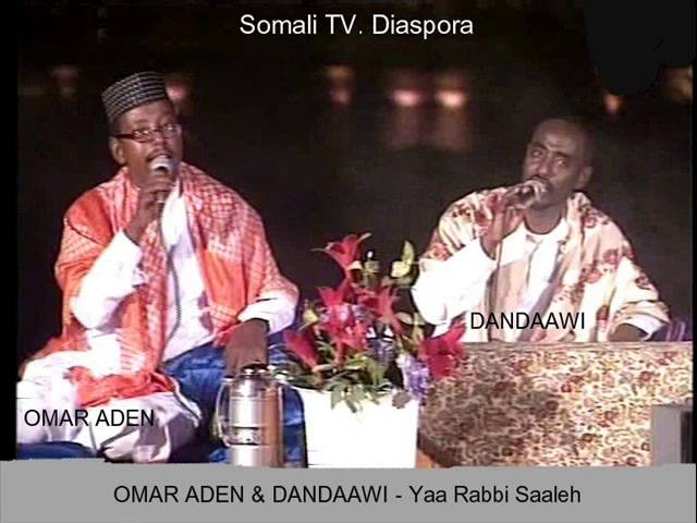 OMAR ADEN & DANDAAWI  Yaa Rabbi Saaleh Travel Video