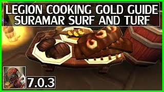 WoW Legion Cooking Gold Guide - Suramar Surf and Turf