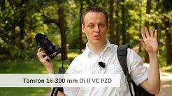 Tamron 16-300 mm Di II VC PZD | Reise-Zoom-Objektiv im Test [Deutsch]
