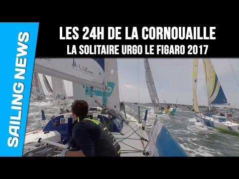 Les 24 heures de la Cornouaille - La Solitaire Urgo Le Figaro 2017