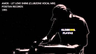Amos - Let Love Shine (Clubzone Vocal Mix)