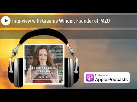 Interview with Graeme Winder, Founder of PAZU
