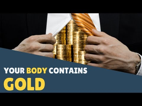 Gold in human body-an unbelieveable fact...
