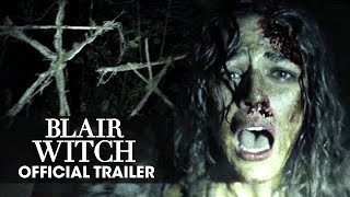 Blair Witch (2016 Movie) Trailer - 'Don't Go In There'