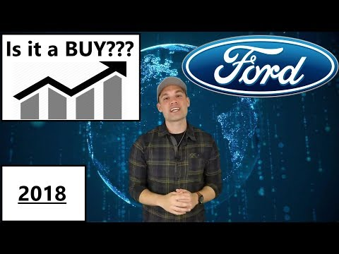 Is Ford Stock a Buy in 2018? - F Stock Analysis!