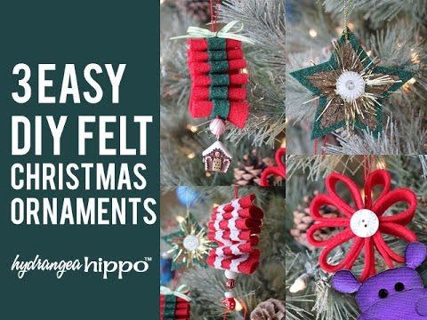3 Easy DIY Felt Christmas Ornaments