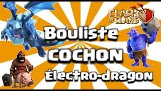 Clash of Clans MEILLEURE COMPO PERFECT HDV11 BOULISTES COCHONS ELECTRO DRAGON NEW META