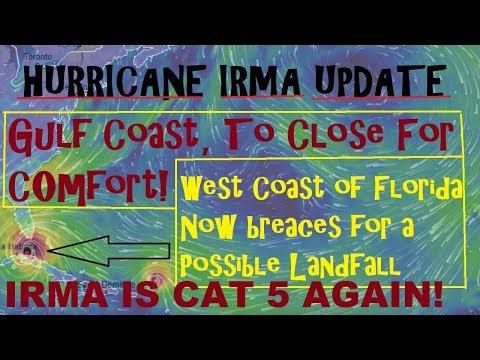 "Hurricane IRMA CAT 5 AGAIN! Gulf Coast ""Too Close For Comfort"" How Long Will IRMA Move WEST?"