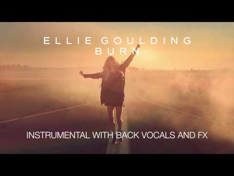 Ellie Goulding - Burn (Instrumental w/ Backing Vocals and FX)