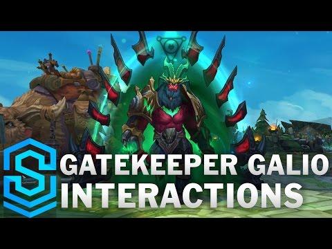 Gatekeeper Galio Special Interactions