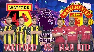 Watford vs Manchester United - Premier League English 2018-19 | Full Match & PES Gameplays PC