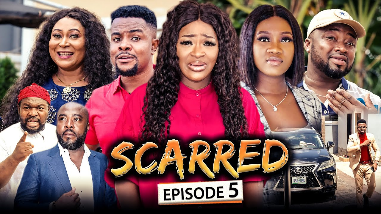 Download SCARRED EPISODE 5 (New Movie) Chacha Eke/Chinenye/Omalicha 2021 Latest Nigerian Nollywood Movie