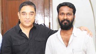 Following Mysskin, Kamal praises Vetrimaran & Visaaranai