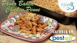 Panko Baked Chicken Penne - Food & Whatever (season 3 | Episode 01)