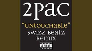 Untouchable Swizz Beatz Remix Radio Edit