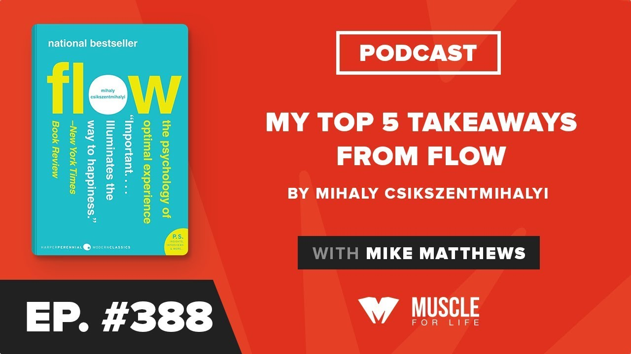 My Top 5 Takeaways from Flow by Mihaly Csikszentmihalyi - Legion Athletics