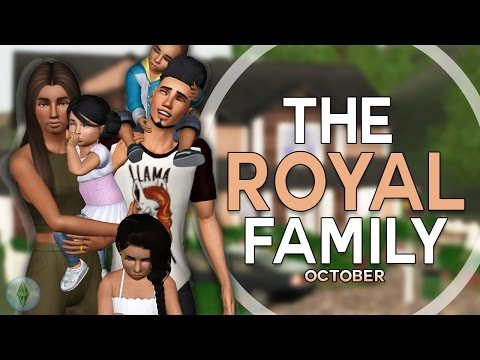 Sims 3 || CURRENT HOUSEHOLD: The Royal Family  - October 201