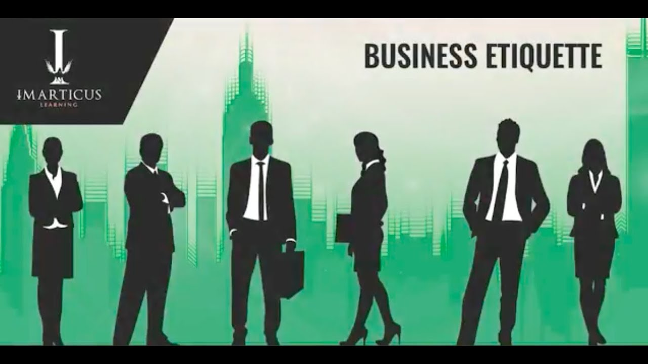 Business Etiquette Business Communication Imarticus Youtube