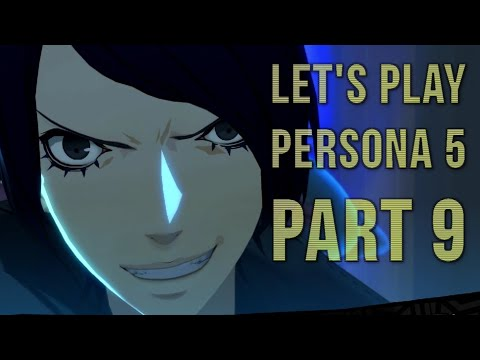 Let's Play Persona 5 Blind Part 9 - Welcome Aboard, Yusuke