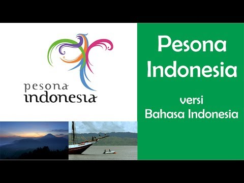 Pesona Indonesia (Wonderful Indonesia) - Theme song + Lyrics (Indonesia Language)