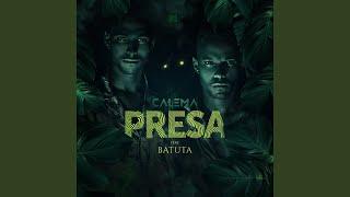 Presa (feat. Batuta)