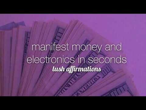 manifest money and electronics in seconds • subliminal